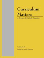 Curriculum Matters - A Resource for Catholic Educators (1996)
