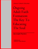 Ongoing Adult Faith Formation: The Key to Educating the Soul - Successful Practices (2000)